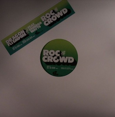 Dragon Fli Empire - Roc The Crowd
