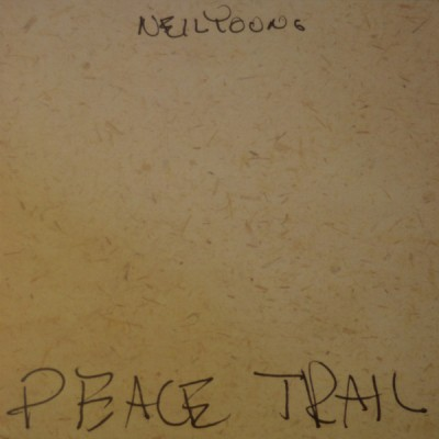 Neil Young - Peace Trail
