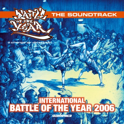 V.A. - International Battle Of The Year 2006 The Soundtrack