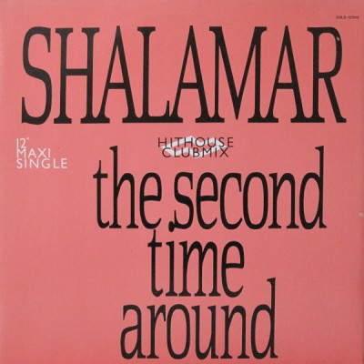 Shalamar - The Second Time Around (Hithouse Clubmix)