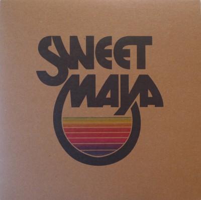 Sweet Maya - Sweet Maya