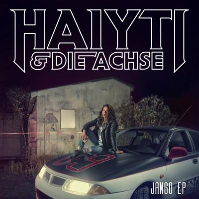 Haiyti & Die Achse - Jango EP
