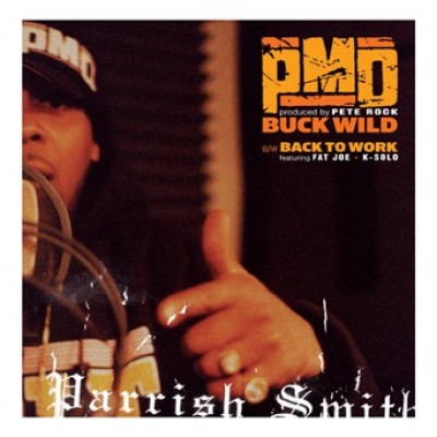 PMD - Buckwild / Back To Work