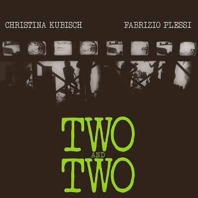 Christina Kubisch, Fabrizio Plessi - Two And Two