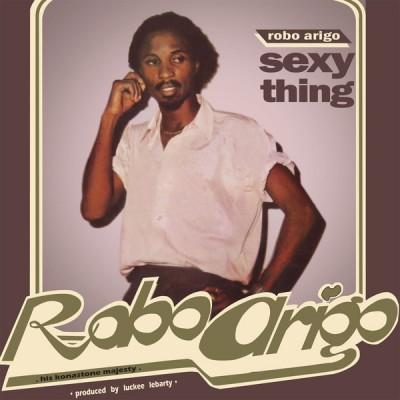 Robo Arigo - Sexy Thing