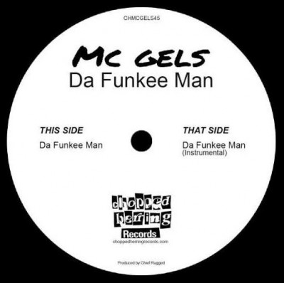 MC Gels - Da Funkee Man