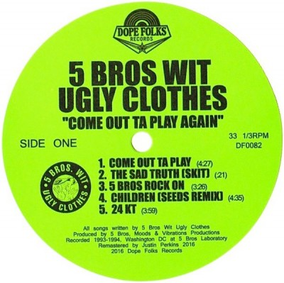 5 Bros. Wit Ugly Clothes - Come Out Ta Play Again