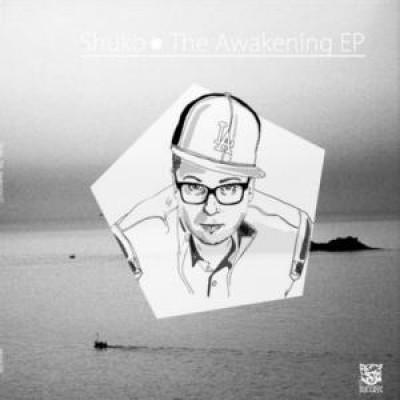 Shuko - The Awakening EP feat. Blu & Kidaf
