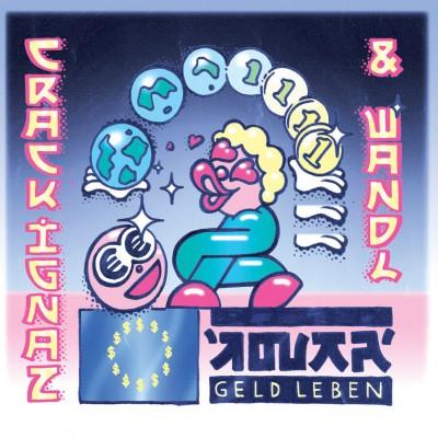 Crack Ignaz - Geld Leben