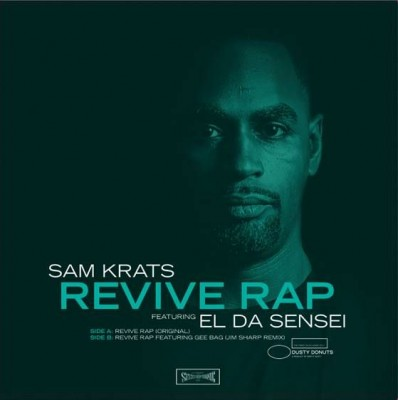 Sam Krats - Revive Rap  (feat. El Da Sensei)