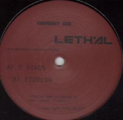 Lethal - T Virus / Eidolon