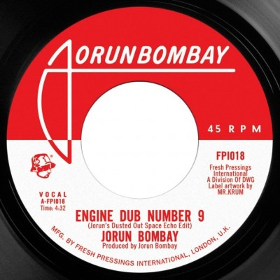 Jorun Bombay - Engine Dub Number 9 / Opening Act