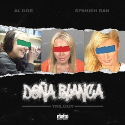 Al Doe & Spanish Ran - Dona Blanca Trilogy