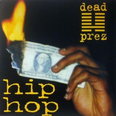 dead prez - Hip Hop