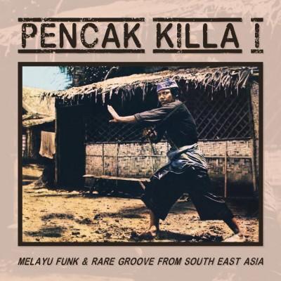 Various - Pencak Killa I