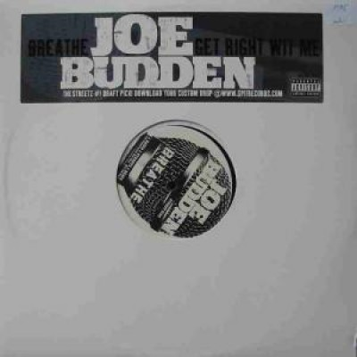 Joe Budden - Breathe / Get Right Wit Me