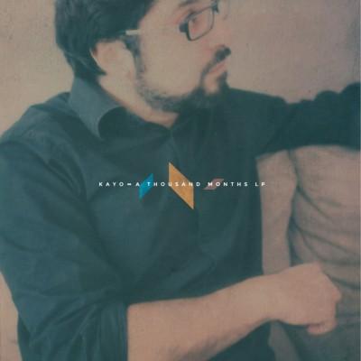 Kayo  - A Thousand Months LP Black Vinyl Edition