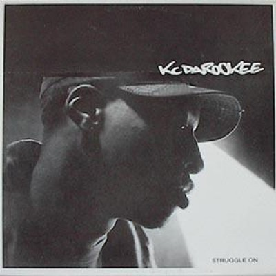 KC Da Rookee - Struggle On