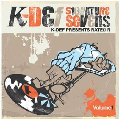 K-Def - Signature Sevens Vol.1 - K-Def Presents Rated R