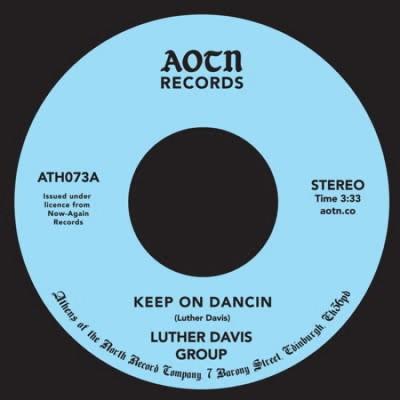 Luther Davis - Keep on Dancin / You
