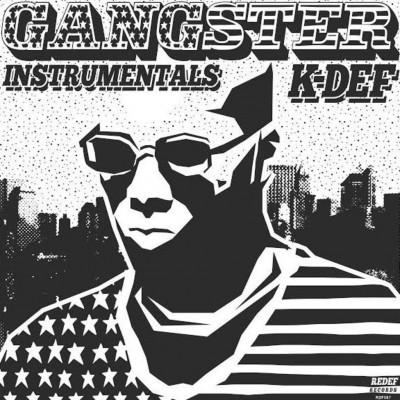 K-Def - Gangster Instrumentals