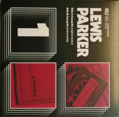 Lewis Parker - Incognito (original version) / Incognito (instrumental)
