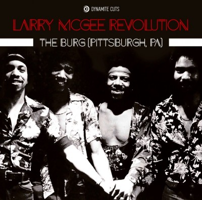 Larry McGee Revolution - The Burg (Pittsburgh,PA)