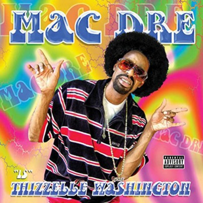 Mac Dre  - Thizzelle Washington
