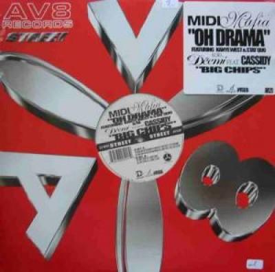 Midi Mafia - Oh Drama / Big Chips