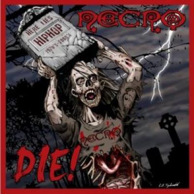 Necro - Die!
