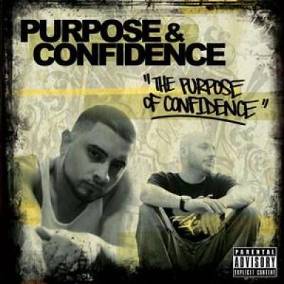 Purpose & Confidence - The Purpose Of Confidence