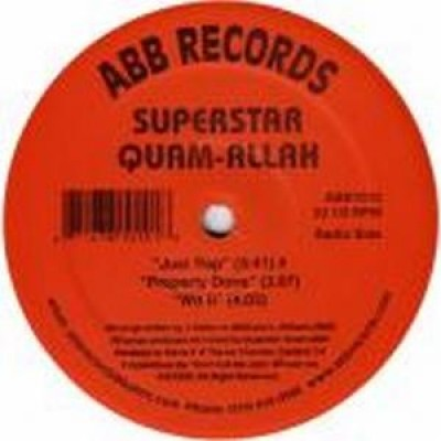 Superstar Quamallah - Just Rap / Properly Done / Wit It