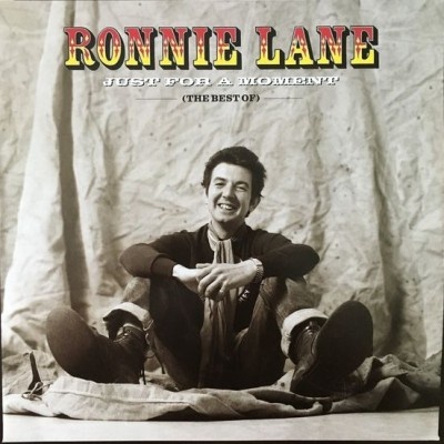 Ronnie Lane - Just For A Moment (The Best Of)