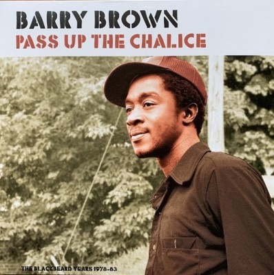 Barry Brown - Pass Up The Chalice
