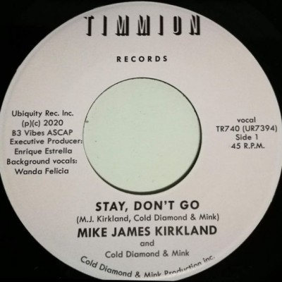 Mike James Kirkland and Cold Diamond & Mink - Stay, Don't Go