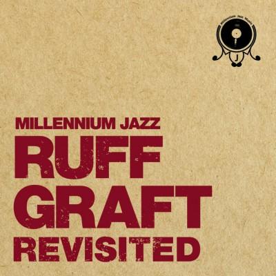 Millennium Jazz Music presents - Ruff Graft Revisited Red Vinyl