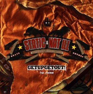 Static & Nat Ill - Getupgetout!