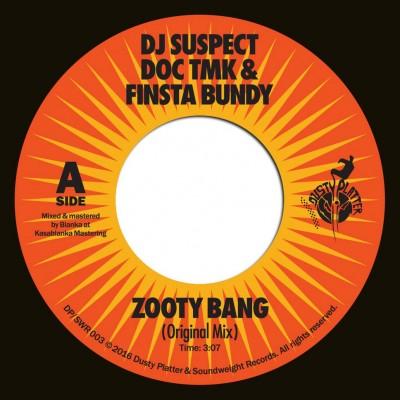 DJ Suspect & Doc TMK - Zooty Bang Feat. Finsta Bundy
