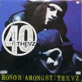 40 Thevz - Honor Amongst Thievz