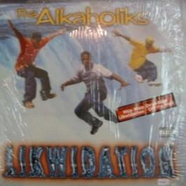 Tha Alkaholiks - Likwidation