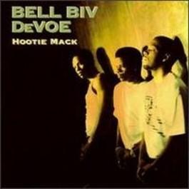Bell Biv Devoe - Hootie Mack