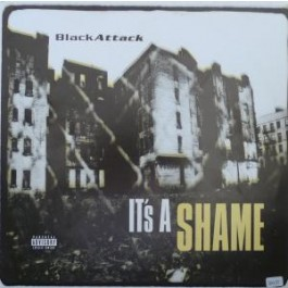 Black Attack - It's A Shame