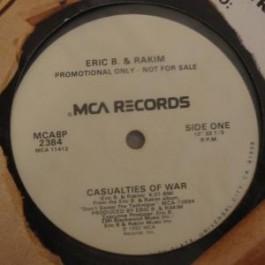 Eric B & Rakim - Casualities of war