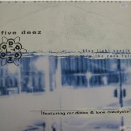 Five Deez - Blue light Special