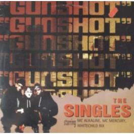 Gunshot - The Singles
