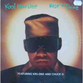 Kool Moe Dee - Rise 'N' Shine  (feat KRS One & Chuck D)