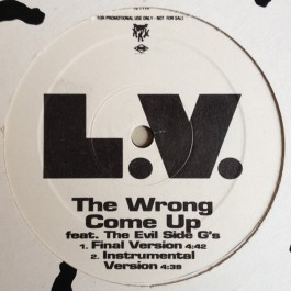 LV - The Wrong Come Up / Gangsta's Boogie