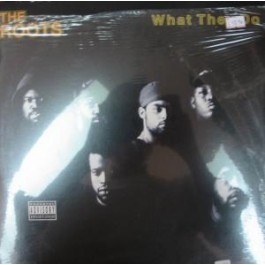 Roots - What They Do / Respond