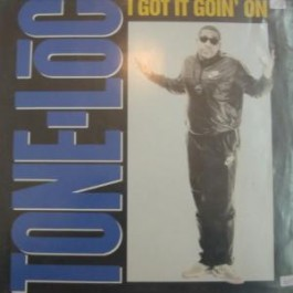 Tone Loc - I Got It Goin On