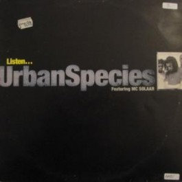 Urban Species - Listen (feat. MC Solaar)
